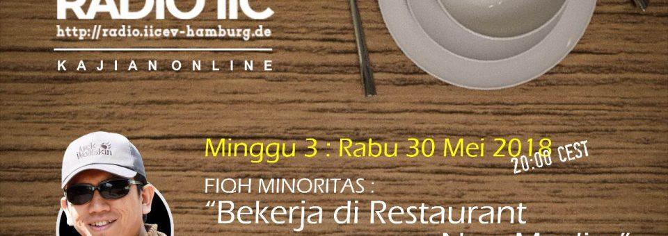 Fiqih Minoritas Series: Bekerja di Restaurant Non-Muslim